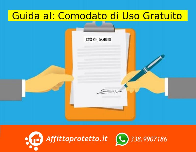 Comodato di Uso Gratuito: Guida Completa al Contratto